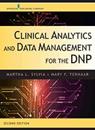 Clinical Analytics and Data Management for the DNP