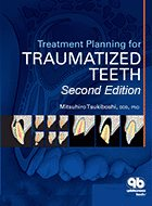 Treatment Planning for Traumatized Teeth - 2nd Ed. (2012)