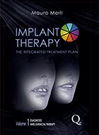 Implant Therapy: The Integrated Treatment Plan - Volume 1: Diagnosis and Surgical Therapy