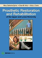 Prosthetic Restoration and Rehabilitation of the Upper and Lower Extremity (2014)