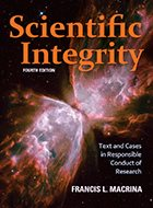 Scientific Integrity: Text and Cases in Responsible Conduct of Research - 4th Ed. (2014)