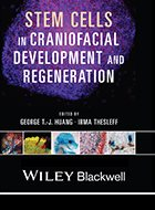 Stem Cells in Craniofacial Development and Regeneration (2013)