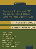 Concurrent Treatment of PTSD and Substance Use Disorders Using Prolonged Exposure (COPE), Therapist Guide w/ Patient Workbook (2015)