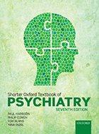 Oxford Textbook of Psychiatry, Shorter