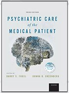 Psychiatric Care of the Medical Patient - 3rd Ed. (2015)