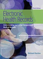 Electronic Health Records: Understanding and Using Computerized Medical Records