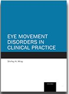 Eye Movement Disorders in Clinical Practice (2014)