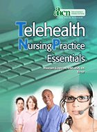 Telehealth Nursing Practice Essentials (2012)