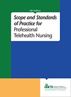 Scope and Standards of Practice for Professional Telehealth Nursing - 6th Ed. (2018)