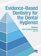 Evidence-Based Dentistry for the Dental Hygienist (2014)
