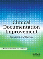 Clinical Documentation Improvement: Principles and Practice (2015)