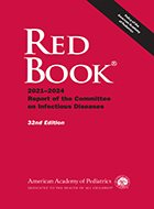 Red Book®: 2018-2021 Report of the Committee on Infectious Diseases - 31st Ed. (2018)