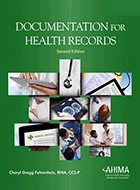 Documentation for Health Records - 2nd Ed. (2017)