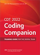 CDT Coding Companion: Training Guide for the Dental Team (2021)