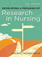 Developing a Program of Research in Nursing (2016)