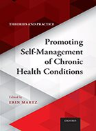 Promoting Self-Management of Chronic Health Conditions: Theories and Practice (2018)