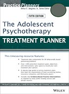 Treatment Planner: The Adolescent Psychotherapy, Includes DSM-5 Updates - 5th Ed. (2014)