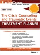 Treatment Planner: The Crisis Counseling and Traumatic Events, with DSM-5 Updates - 2nd Ed. (2014)