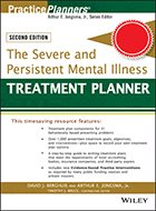 Treatment Planner: The Severe and Persistent Mental Illness - 2nd Ed. (2015)