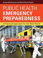 Public Health Emergency Preparedness: A Practical Approach for the Real World (2019)