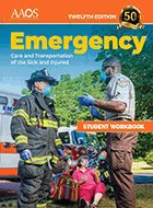 Emergency Care and Transportation of the Sick and Injured: Student Workbook - 11th Ed (2017)