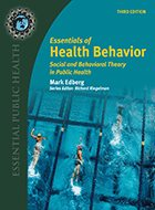 Essentials of Health Behavior: Social and Behavioral Theory in Public Health - 3rd Ed. (2020)