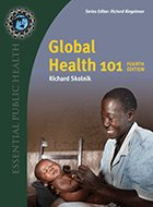Global Health 101 - 4th Ed. (2021)