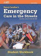 Nancy Caroline's Emergency Care in the Streets: Student Workbook - 8th Ed. (2019)