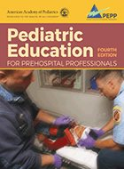 Pediatric Education for Prehospital Professionals (PEPP) - 4th Ed. (2021)