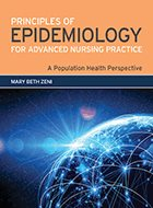 Principles of Epidemiology for Advanced Nursing Practice: A Population Health Perspective (2021)