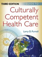 Guide to Culturally Competent Health Care - 3rd Ed. (2014)