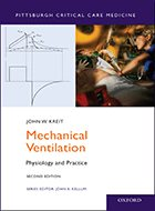 Mechanical Ventilation: Physiology and Practice