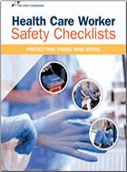 Health Care Worker Safety Checklists: Protecting Those Who Serve (2020)