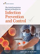 Joint Commission Big Book of Checklists for Infection Prevention and Control, The