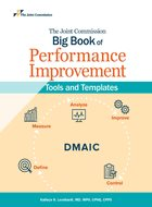 Joint Commission Big Book of Performance Improvement Tools and Templates, The (2020)