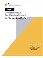 Comprehensive Certification Manual for Disease Specific Care Including Advanced Programs for DSC Certification (2021)
