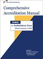 Comprehensive Accreditation Manual for Ambulatory Care