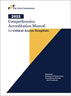 Comprehensive Accreditation Manual for Critical Access Hospitals (2021)