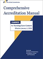 Comprehensive Accreditation Manual for Nursing Care Centers (2021)