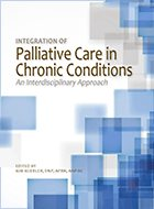 Integration of Palliative Care in Chronic Conditions: An Interdisciplinary Approach (2017) (1st Ed. LoE)